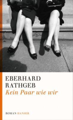 Kein Paar wie wir, Eberhard Rathgeb