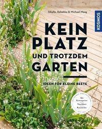 Kein Platz und trotzdem Garten -  pdf epub