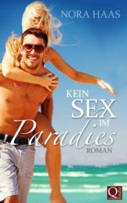 Kein Sex im Paradies, Nora Haas