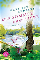 Kein Sommer ohne Liebe, Mary Kay Andrews
