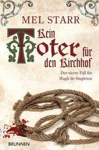 Kein Toter für den Kirchhof - Mel Starr pdf epub