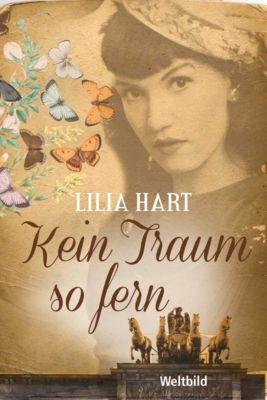 Kein Traum so fern, Lilia Hart