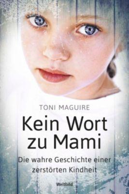 Kein Wort zu Mami, Toni Maguire