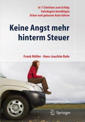 Keine Angst mehr hinterm Steuer, Frank Müller, Hans-Joachim Ruhr