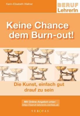 Keine Chance dem Burn-out!, Karin-Elisabeth Wallner