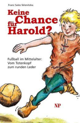 Keine Chance für Harold?, Franz S. Sklenitzka