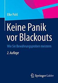 Keine Panik vor Blackouts Buch von Elke Pohl portofrei