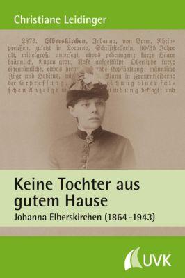 Keine Tochter aus gutem Hause, Christiane Leidinger