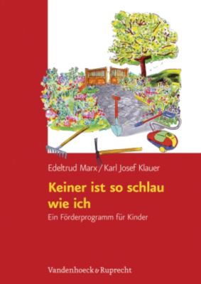 Keiner ist so schlau wie ich, Edeltrud Marx, Karl J. Klauer