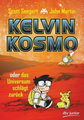 Kelvin Kosmo oder das Universum schlägt zurück, Scott Seegert