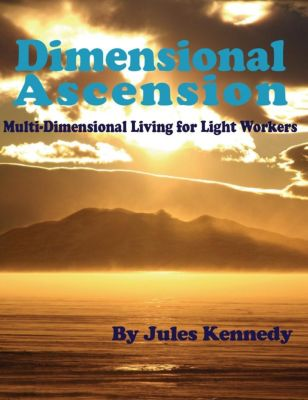 Kennedy, J: Dimensional Ascension, Jules Kennedy
