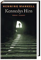 Kennedys Hirn, Henning Mankell