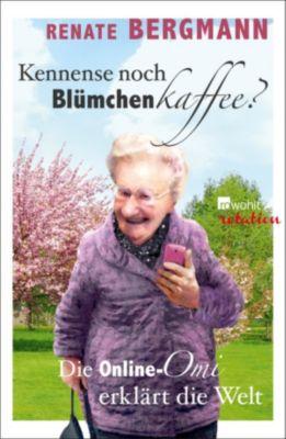 Kennense noch Blümchenkaffee?, Renate Bergmann