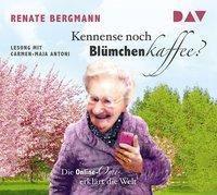 Kennense noch Blümchenkaffee? Die Online-Omi erklärt die Welt, 1 Audio-CD, Renate Bergmann