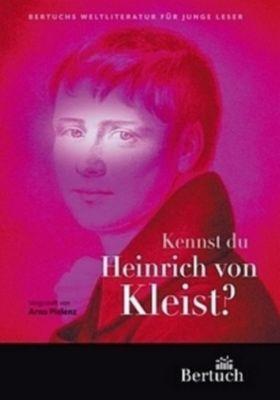 Kennst du Heinrich von Kleist?, Arno Pielenz