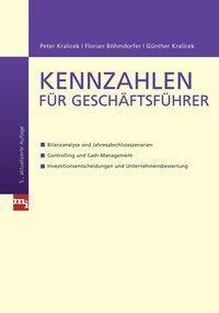 Kennzahlen für Geschäftsführer, Peter Kralicek, Florian Böhmdorfer, Günther Kralicek