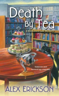 Kensington: Death by Tea, Alex Erickson