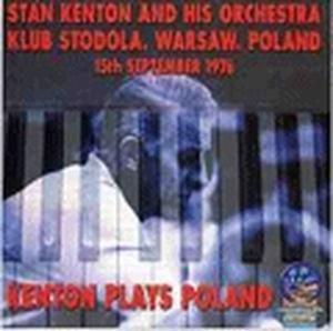 Kenton Plays Poland, Stan Kenton