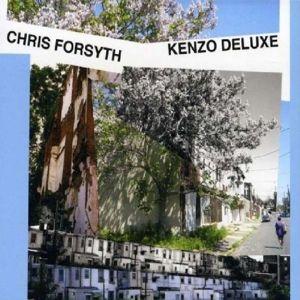 Kenzo Deluxe, Chris Forsyth