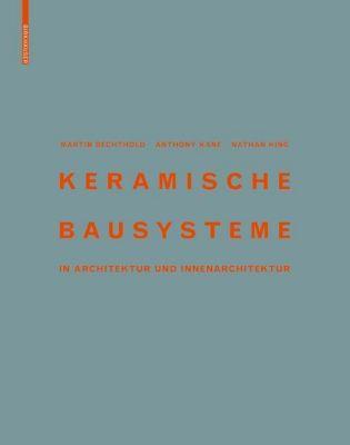 Keramische Bausysteme, Martin Bechthold, Anthony Kane, Nathan King