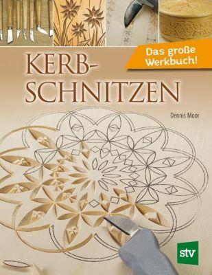 Kerbschnitzen - Dennis Moor |