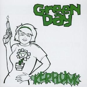 Kerplunk (Re-Issue), Green Day