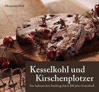 Kesselkohl und Kirschenplotzer - Alexander Hoff |