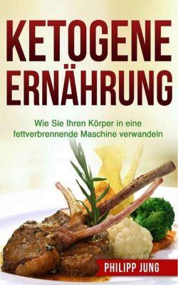 Ketogene Ernährung, Philipp Jung