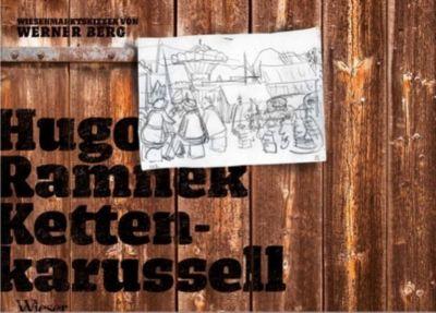 Kettenkarussell - Hugo Ramnek |