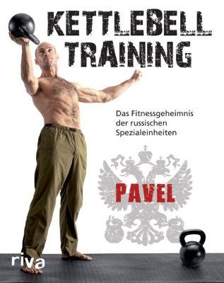 Kettlebell-Training, Pavel Tsatsouline