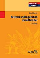 Ketzerei und Inquisition im Mittelalter