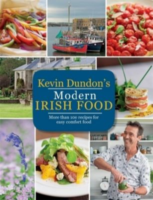 Kevin Dundon's Modern Irish Food, Kevin Dundon