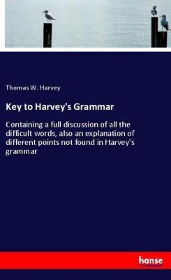 Key to Harvey's Grammar, Thomas W. Harvey