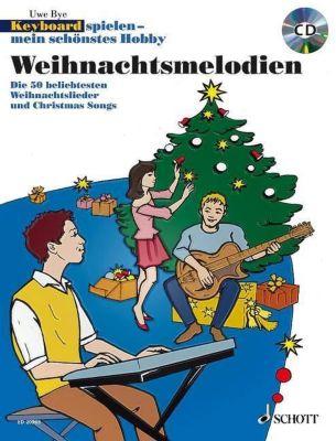 Keyboard spielen - mein schönstes Hobby, Spielbuch Weihnachtsmelodien, m. Mixed-Mode-CD