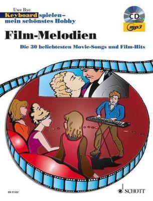 Keyboard spielen - mein schönstes Hobby, Spielbuch Film-Melodien, m. Mixed-Mode-CD