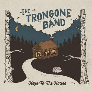 Keys To The House (Vinyl), The Trongone Band