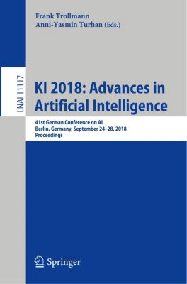 KI 2018: Advances in Artificial Intelligence
