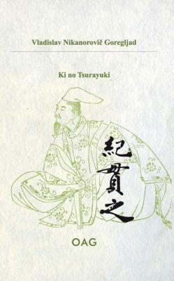 Ki no Tsurayuki - Vladislav Nikanorovic Goregljad |