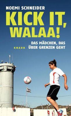 Kick it, Walaa! - Noemi Schneider  