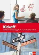 Kickoff: Workbook Sozialpädagogik, Hauswirtschaft, Gesundheit