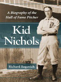 Kid Nichols, Richard Bogovich