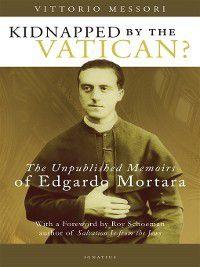 Kidnapped by the Vatican?, Vittorio Messori