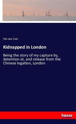 Kidnapped in London, Yat-sen Sun