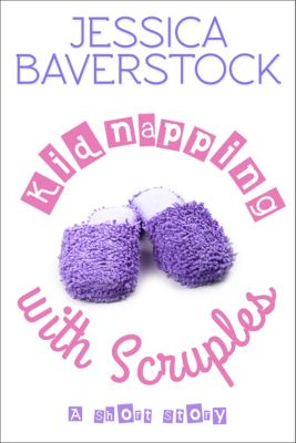 Kidnapping with Scruples: A Short Story, Jessica Baverstock