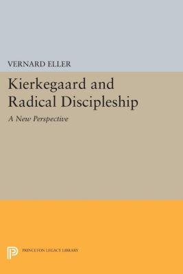 Kierkegaard and Radical Discipleship, Vernard Eller