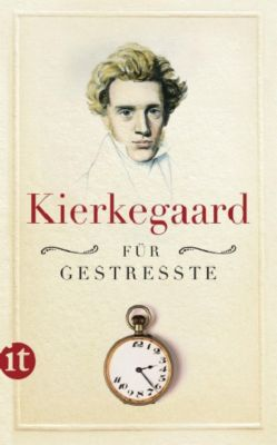 Kierkegaard für Gestresste - Søren Kierkegaard pdf epub