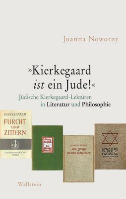 Kierkegaard ist ein Jude!, Joanna Nowotny