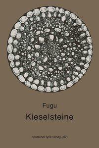 Kieselsteine - Fugu |