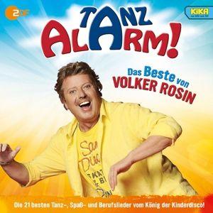 KiKA Tanzalarm! Das Beste von Volker Rosin, Volker Rosin