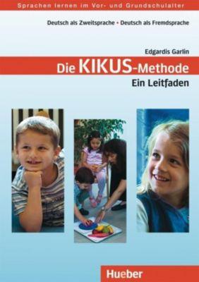 KIKUS Deutsch: Die Kikus-Methode - Ein Leitfaden, Edgardis Garlin